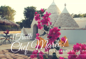 Trulli Chef Marco Vacation rental