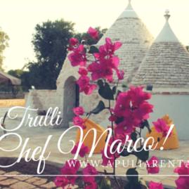 trulli dello chef marco in Affitto in Puglia